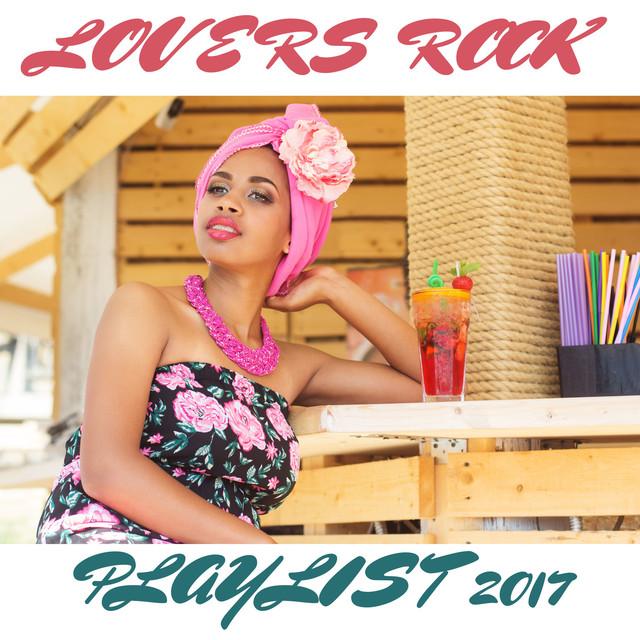 Lovers Rock Playlist 2017