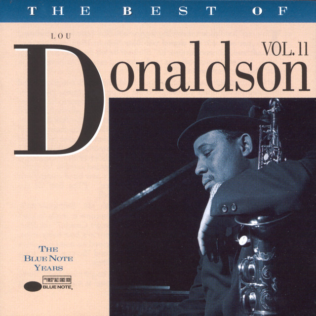 The Best Of Lou Donaldson (Vol. 2)