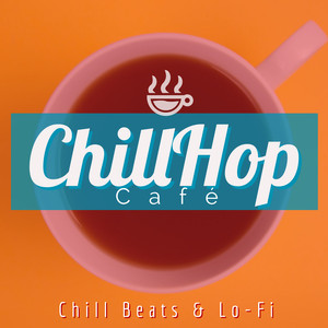 ChillHop Cafe / Anime & Lofi Beats - Instrumental - Instant