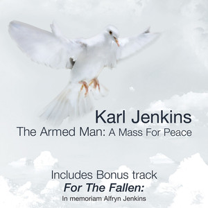 Karl Jenkins: The Armed Man - Anniversary Edition album