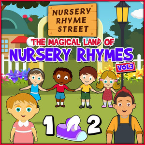 The Magical Land of Nursery Rhymes, Vol. 3 - Nursery Rhyme