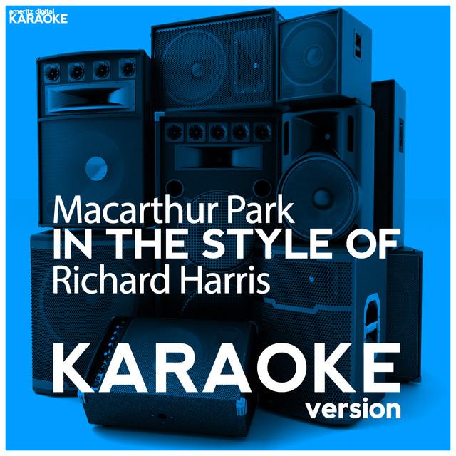 Macarthur park richard harris karaoke songs