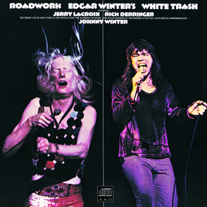 Edgar Winter, Edgar Winter's White Trash Rock And Roll Hoochie Koo cover
