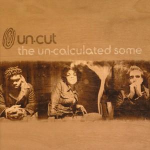 UN-CUT