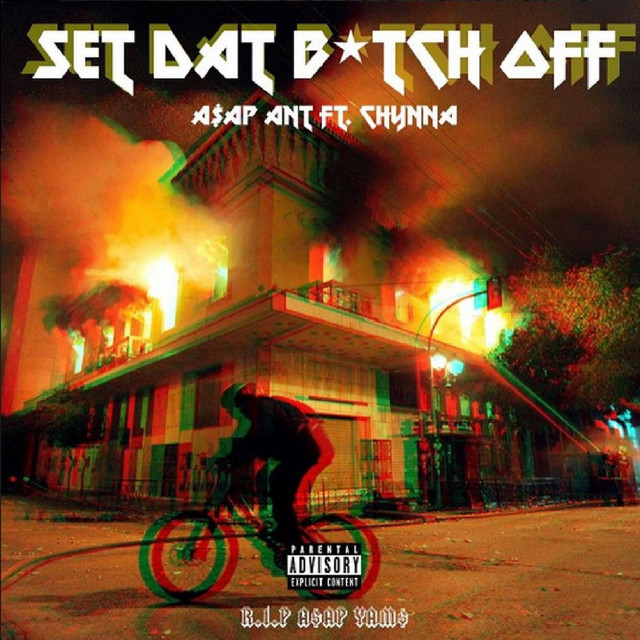 Set Dat Bitch off (feat. Chynna)