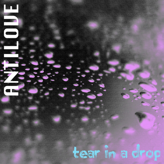 Tear in a Drop
