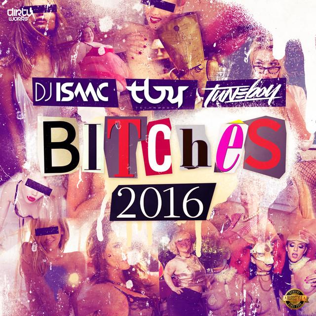 Bitches 2016 (Radio Edit)