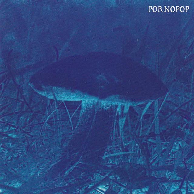 Pornopop - Blue