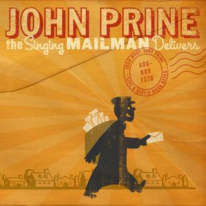 The Singing Mailman Delivers - John Prine