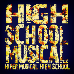 High School Musical  - High School Musical