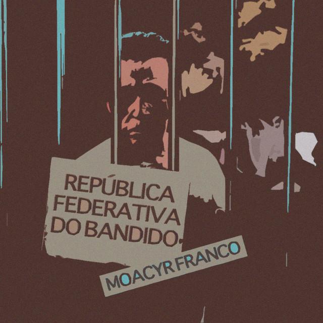 República Federativa do Bandido
