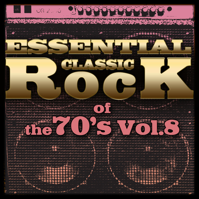 Essential Classic Rock of the 70's-Vol.8 Albumcover
