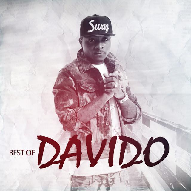 Best Of Davido by DaVido on Spotify