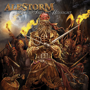 Black Sails At Midnight - Alestorm