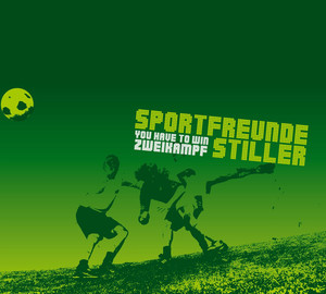 You Have To Win Zweikampf  - Sportfreunde Stiller