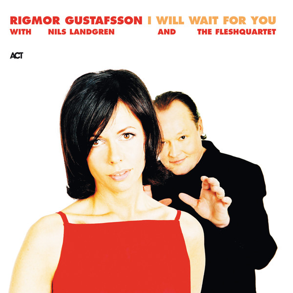 I Will Wait for You (with Nils Landgren & FleshQuartet)