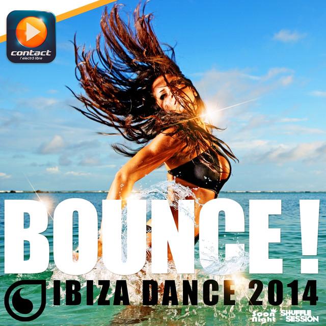Various Artists Bounce! (Ibiza Dance 2014) album cover