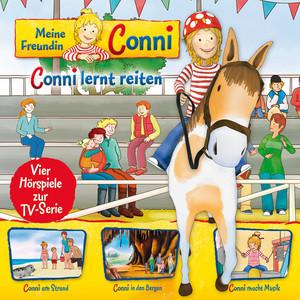 06: Conni lernt reiten / Conni am Strand / Conni in den Bergen / Conni macht Musik (Vier Hörspiele zur TV-Serie) Audiobook