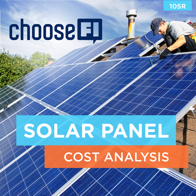 105R | Solar Panel Cost Analysis, an episode from Jonathan Mendonsa