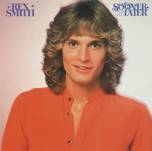 Sooner Or Later - Rex Smith