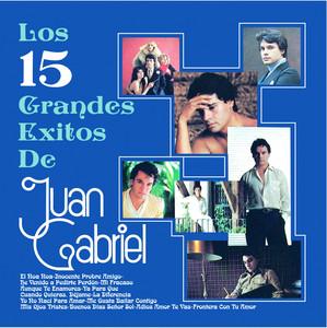 Los 15 Grandes Exitos De Juan Gabriel Albumcover