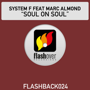 System F, Marc Almond Soul on Soul (radio edit) cover