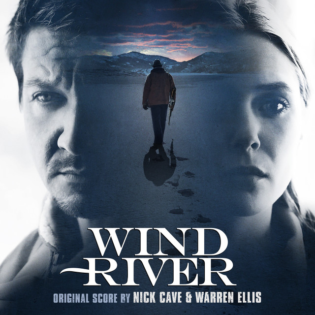Nick Cave, Warren Ellis Wind River (Original Motion Picture Soundtrack) album cover