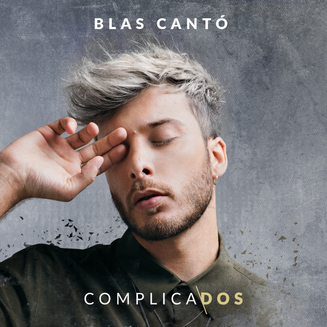 Album cover for Complicados by Blas Cantó