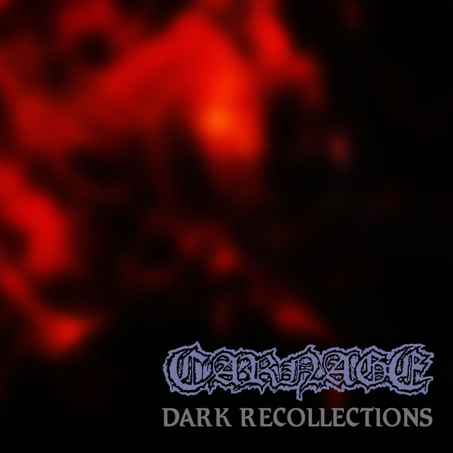 Carnage - Dark Recollections (Full Dynamic Range Edition)