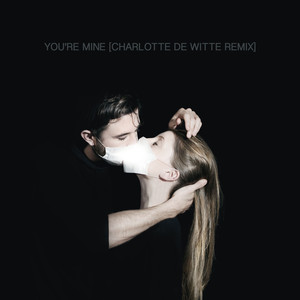 You're Mine (Raving George Remix)