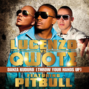 Qwote Pitbull, Lucenzo Danza Kuduro (Throw Your Hands Up) cover