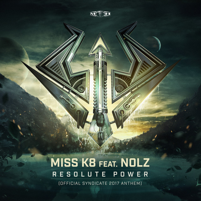 Resolute Power (Official Syndicate 2017 Anthem ) [Radio Edit]