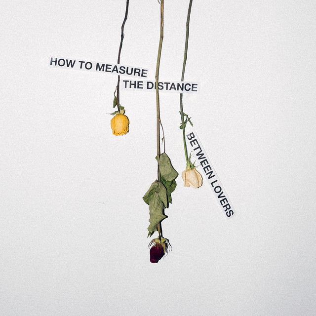 Album cover for HOW TO MEASURE THE DISTANCE BETWEEN LOVERS by Mija
