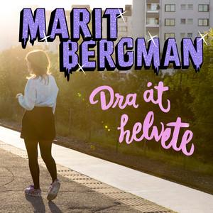 Marit Bergman, Dra åt helvete på Spotify