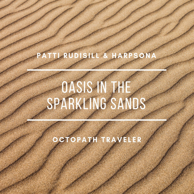 Oasis in the Sparkling Sands (From