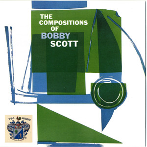 The Compositions of Bobby Scott album