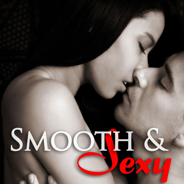 Smooth Jazz Sexy Saxophone Songs For Intimate Couples Hot Erotic Music For Love Making By Dr Saxlove On Spotify
