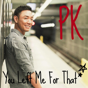 You Left Me For That - Single - Paul Kim