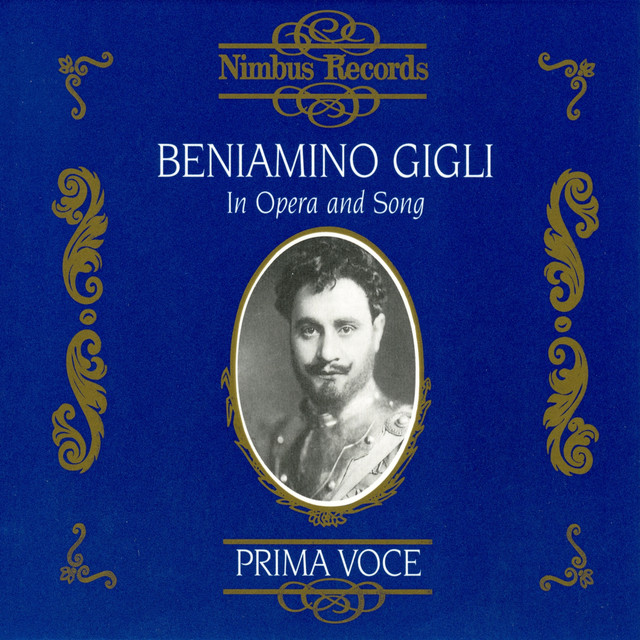 Beniamino Gigli in Opera and Song
