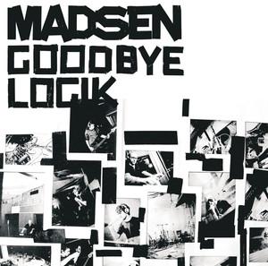 Goodbye Logik - Madsen