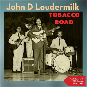Tobacco Road (The Columbia & RCA Singles 1958 - 1960) album