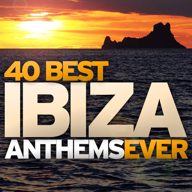 Various Artists 40 Best Ibiza Anthems Ever album cover