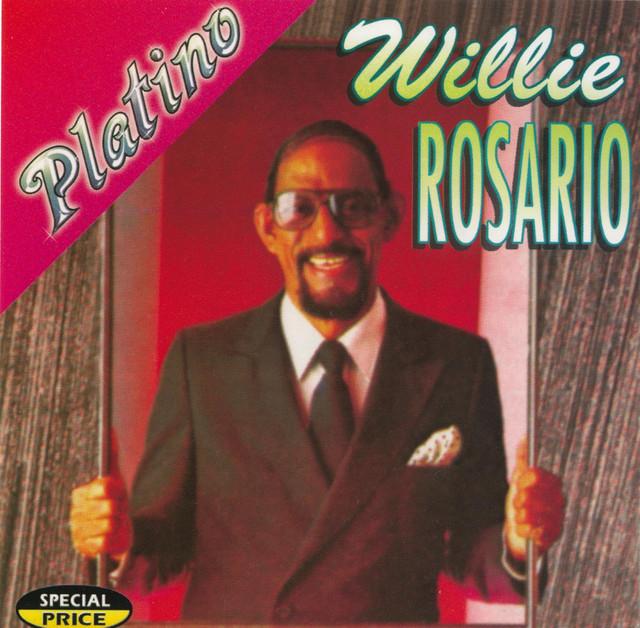 Serie Platino: Willie Rosario