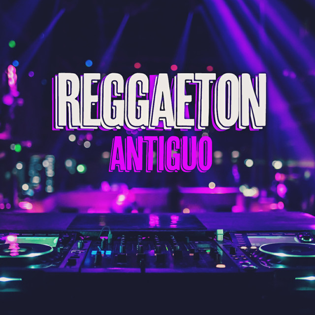 Album cover for Reggaeton Antiguo by Various Artists