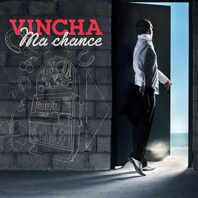 VINCHA Ma chance album cover