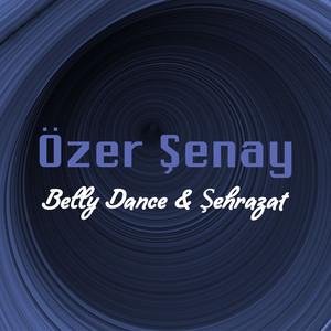 Belly Dance & Şehrazat Albümü