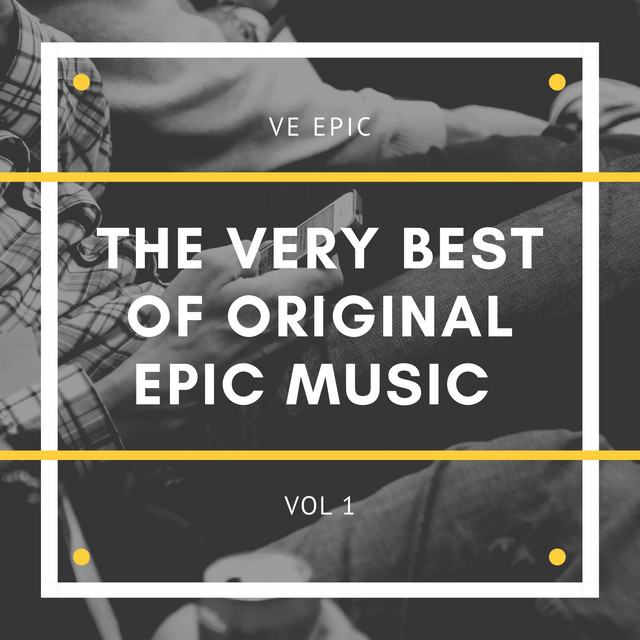 The Very Best of Original Epic Music Vol 1 by Voice Express