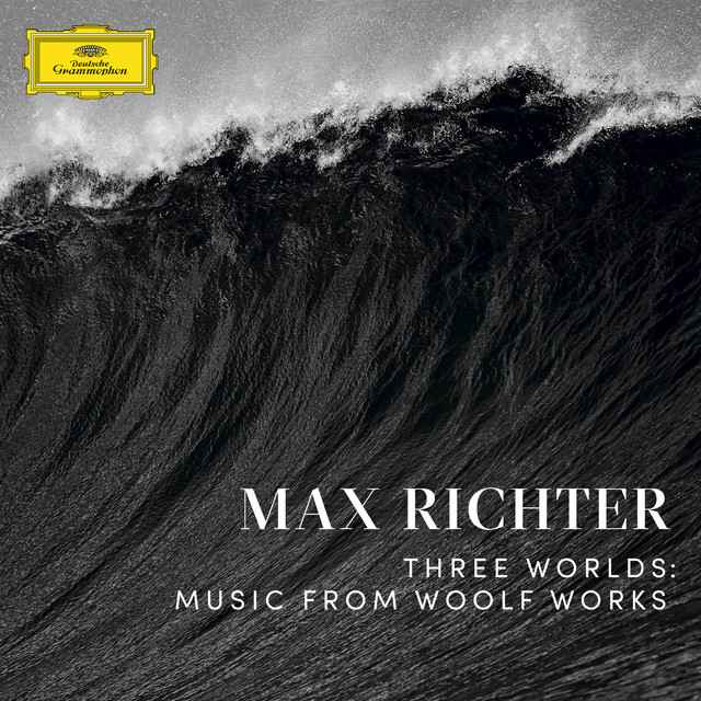 Three Worlds: Music From Woolf Works / The Waves: XVI. The Waves: Tuesday