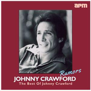 Rumors - The Best Of Johnny Crawford album