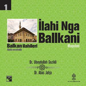 Balkan İlahileri : İlahi Nga Balkani Albümü